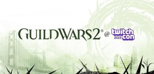 Guild Wars 2: Heart of Thorns TwitchCon 2015 Live Stream